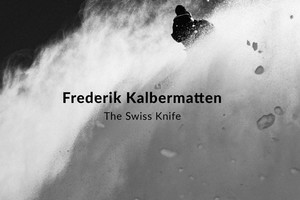 The Swiss Knife: Fredi Kalbermatten